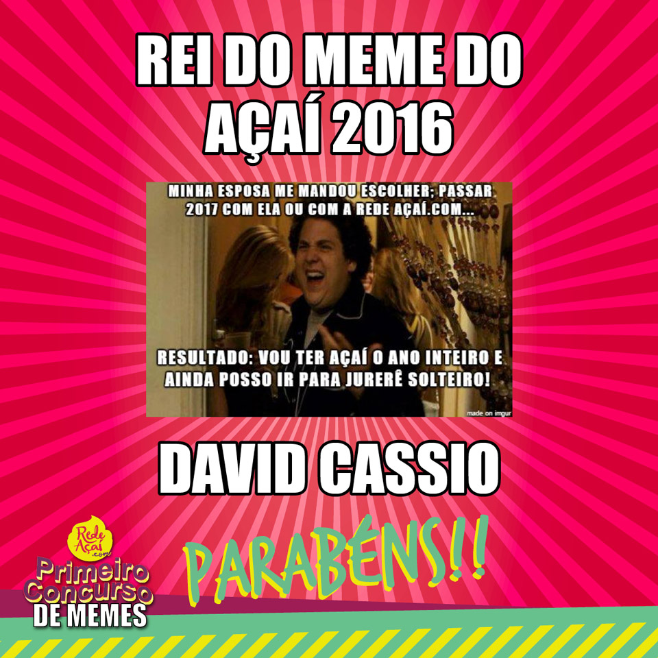 Primeiro Concurso de Memes – VALENDO | Rede Açaí.com